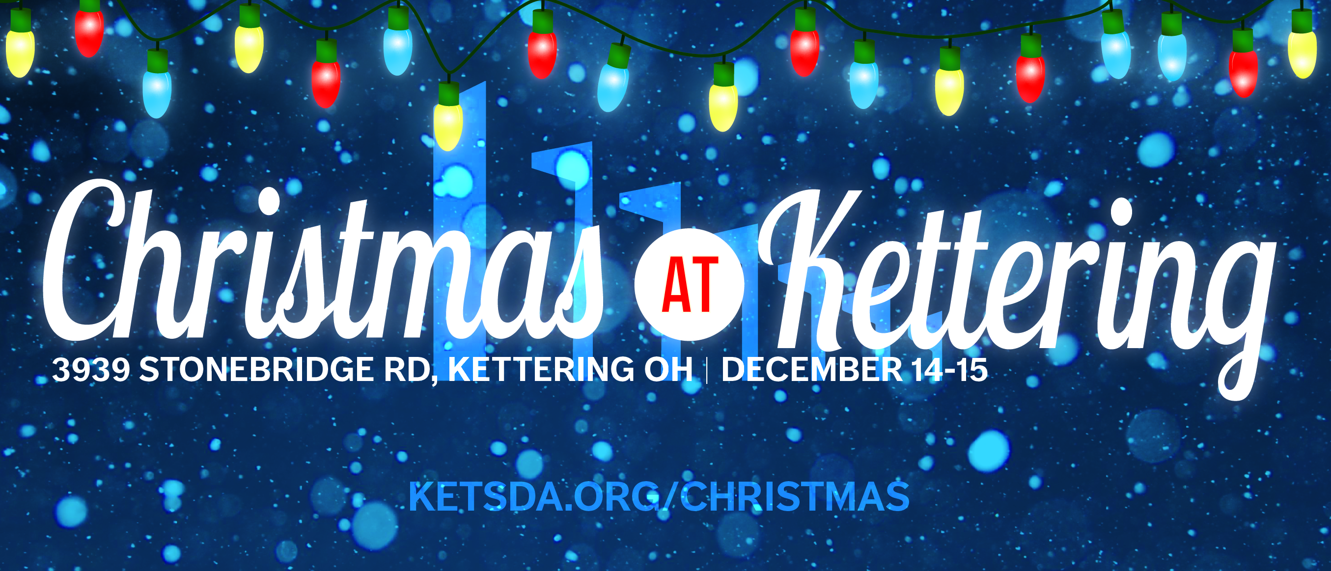 Do 7th Day Adventists Celebrate Christmas.Christmas At Kettering 2018 Graphic Web Main 01